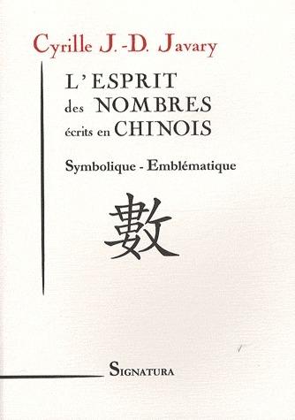 L'ESPRIT DES NOMBRES ECRITS EN CHINOIS