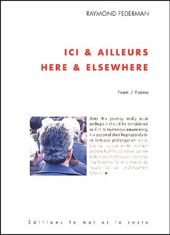 ICI ET AILLEURS - HERE AND ELSEWHERE EDITION BILINGUE