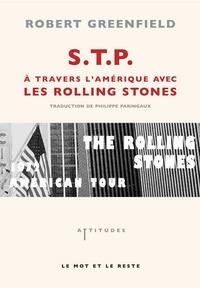 S.T.P. - A TRAVERS L'AMERIQUE AVEC LES ROLLING STONES