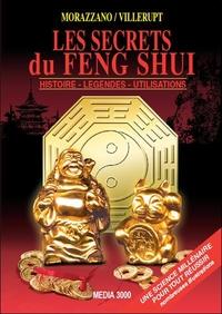 LES SECRETS DU FENG SHUI - HISTOIRE - LEGENDES - UTILISATIONS
