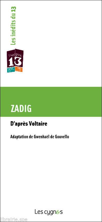 ZADIG, D'APRES VOLTAIRE