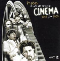 LE FESTIVAL DE CINEM%A DE PRADES 50 ANS DE PASSION