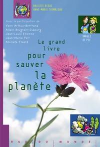 LE GRAND LIVRE POUR SAUVER LA PLANETE