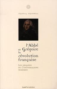 L ABBE GREGOIRE ET LA REVOLUTION FRANCAISE