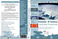 COUCHE D'OZONE & ACTIVITES HUMAINES - LES ENJEUX DU D. D 14 CD - LICENCE BIBLIOTHEQUE+PRET