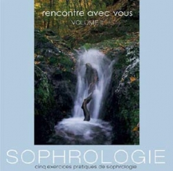5 EXERCICES DE SOPHROLOGIE - VOL 2 - 1 CD AUDIO