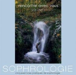 5 EXERCICES DE SOPHROLOGIE - VOL 2 - 1 CD AUDIO