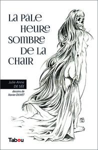 PALE HEURE SOMBRE DE LA CHAIR (LA)