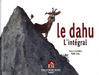 DAHU (LE) L'INTEGRALE