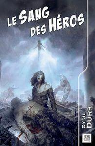 SANG DES HEROS (LE)
