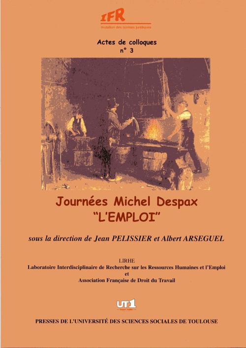 """JOURNEE MICHEL DESPAX """"L'EMPLOI"""" SOUS LA DIRECTION DE JEAN PELISSIER ET ALBERT ARSEGUEL"""