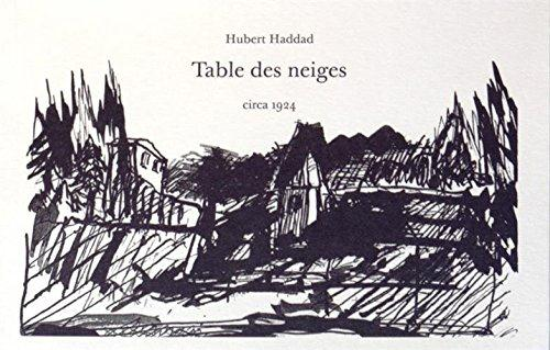 TABLE DES NEIGES