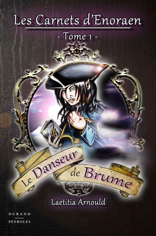 CARNETS D'ENORAEN (T1) LE DANSEUR DE BRUME
