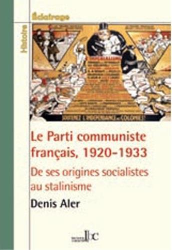 LE PARTI COMMUNISTE FRANCAIS, 1920-1933