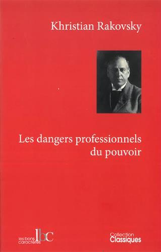 DANGERS PROFESSIONNELS DU POUVOIR (LES)