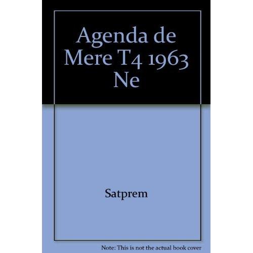 AGENDA DE MERE - TOME 4 - 1963 - NE
