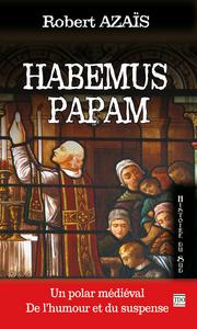 HABEMUS PAPAM - PETITS MEURTRES DANS LA CATHEDRALE
