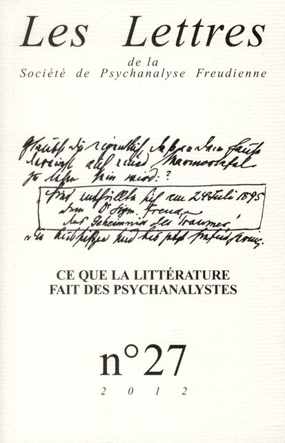 LES LETTRES DE LA SPF N 27 CE QUELA LITTERATURE FAIT DES PSYCHANALYSTES