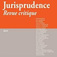 JURISPRUDENCE - REVUE CRITIQUE 2010