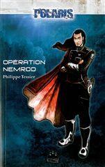 OPERATION NEMROD - (VENTE FERME)