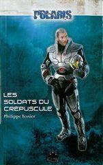 SOLDATS DU CREPUSCULE (LES) - (VENTE FERME)