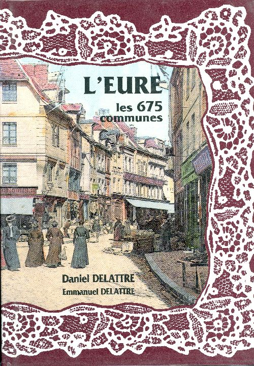 L'EURE, LES 675 COMMUNES
