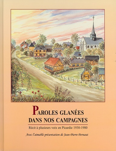 PAROLES GLANEES DANS NOS CAMPAGNES EDITIONS PICARDE