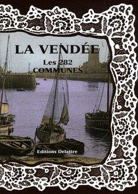 LA VENDEE LES 282 COMMUNES