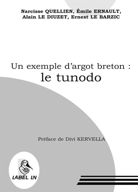 UN EXEMPLE D'ARGOT BRETON : LE TUNODO