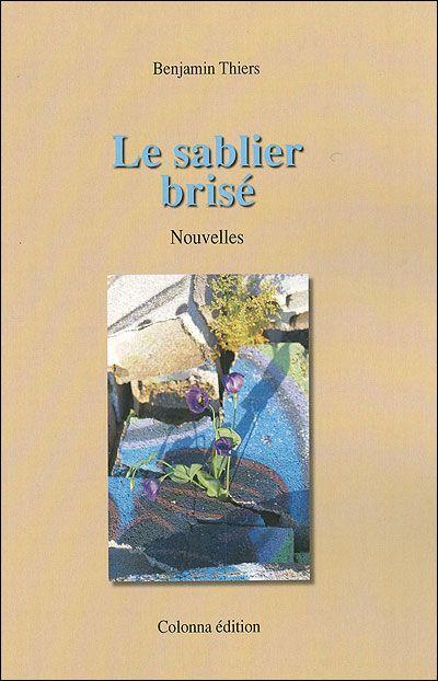 LE SABLIER BRISE