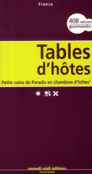 **TABLES D'HOTES-PETITS COINS DE PARADIS EN CHAMBRE D'HOTES DE CHARME