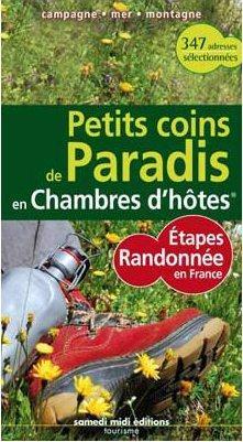 **PETITS COINS DE PARA ETAPES RANDONNEE EN FRANCE EN  CHAMBRE D'HOTES