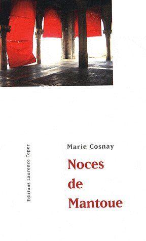 LES NOCES DE MANTOUE