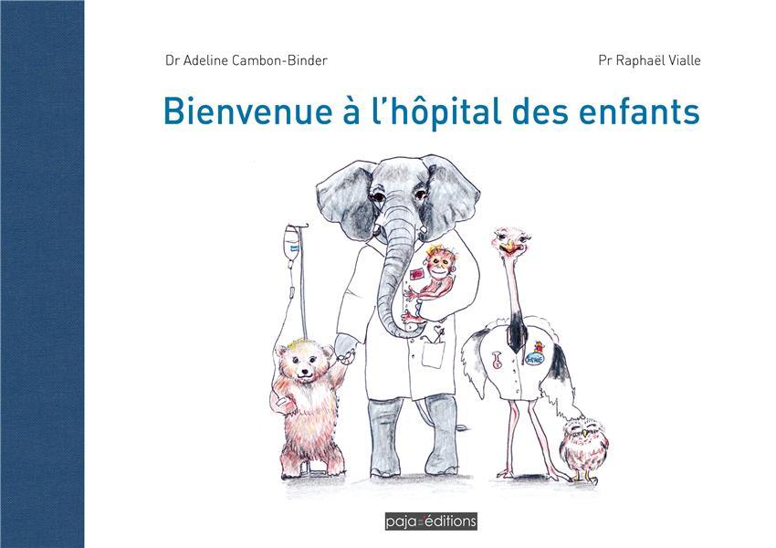 BIENVENUE A L'HOPITAL DES ENFANTS
