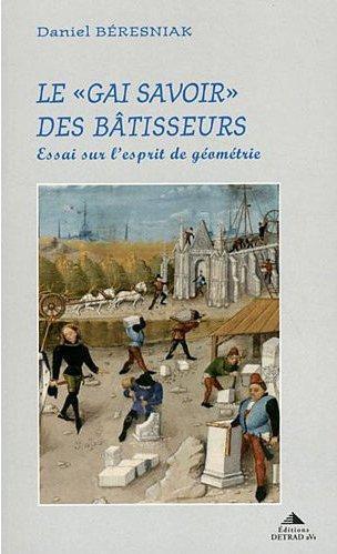 GAI SAVOIR DES BATISSEURS (LE)