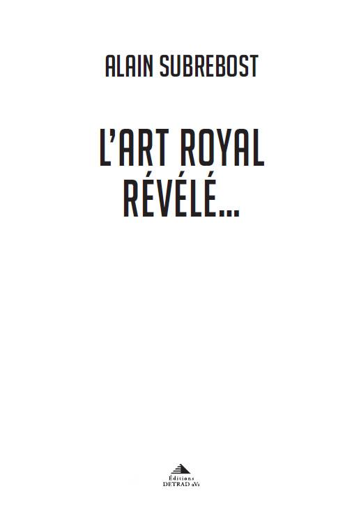 ART ROYAL REVELE (L')
