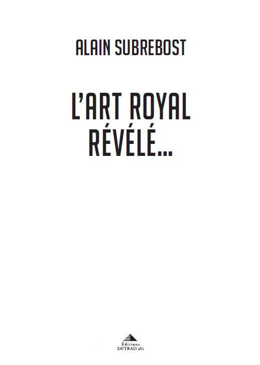 ART ROYAL REVELE (L')
