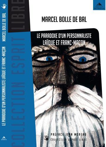 PARADOXE D'UN PERSONNALISTE LAIQUE ET FRANC-MACON (LE)