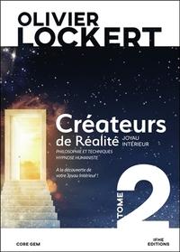 CREATEURS DE REALITE TOME 2 - JOYAU INTERIEUR