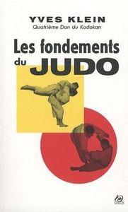 FONDEMENTS DU JUDO (LES)