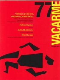 VACARME N 77 VIOLENCES POLICIERES  AUTOMNE 2016
