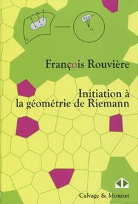 INITIATION A LA GEOMETRIE DE RIEMANN
