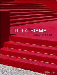 IDOLATRISME
