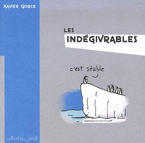 INDEGIVRABLES (LES) T01