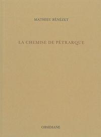 CHEMISE DE PETRARQUE (LA)