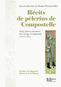 RECITS DE PELERINS DE COMPOSTELLE