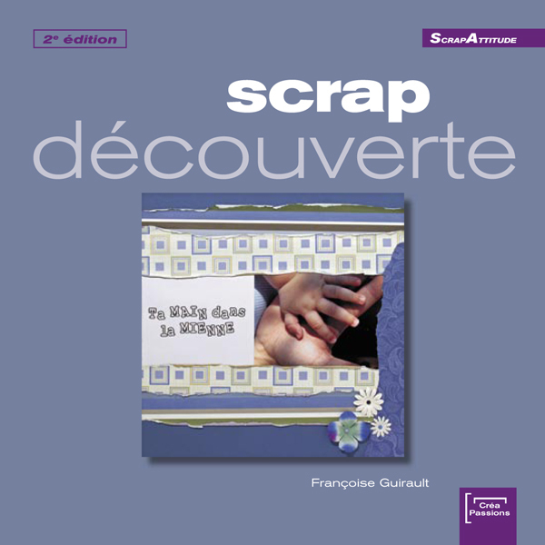 SCRAP DECOUVERTE 2EME EDITION