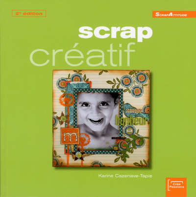 SCRAP CREATIF 2EME EDITION