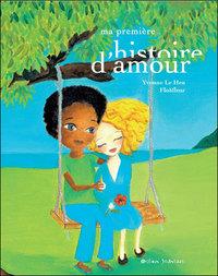 MA PREMIERE HISTOIRE D'AMOUR