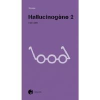 HALLUCINOGENE T2